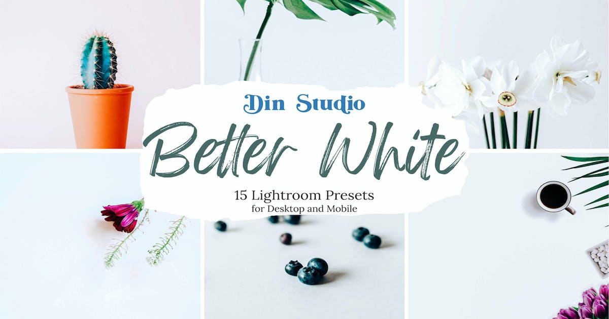 Download Better White Lightroom Presets by Din-Studio