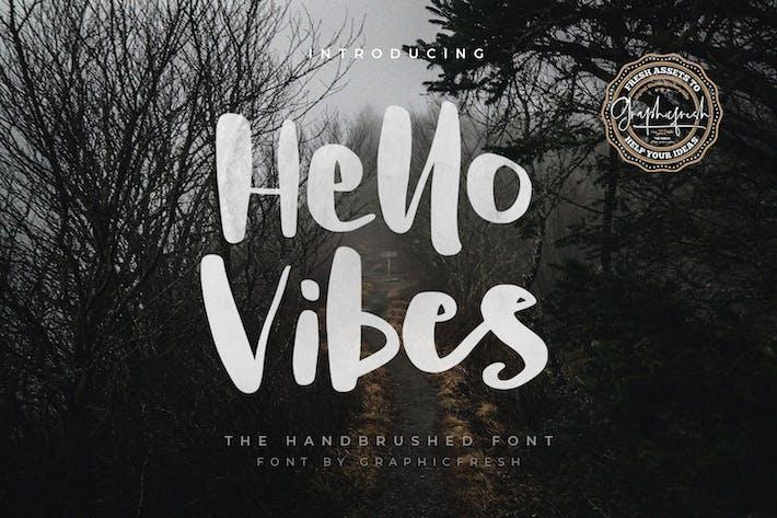 Hello Vibes - La fuente cepillada a mano