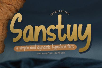 Sanstuy - Dynamic Typeface Font