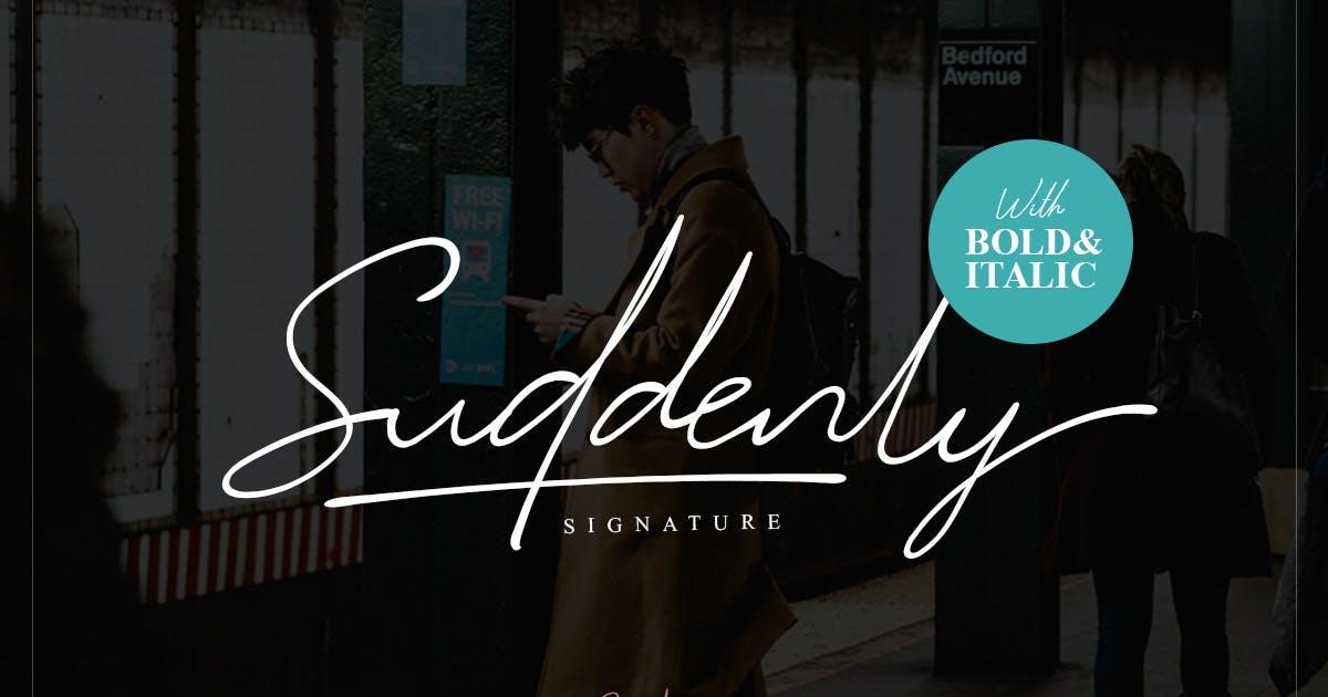 Suddenly - Signature Script by saridezra