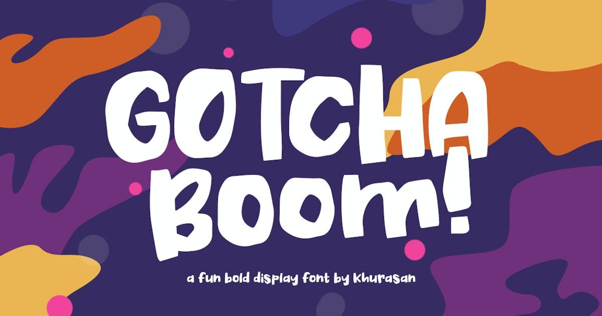 Download Gotcha Boom by khurasan