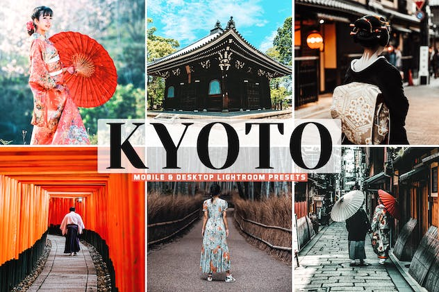 Kyoto Mobile & Desktop Lightroom Presets