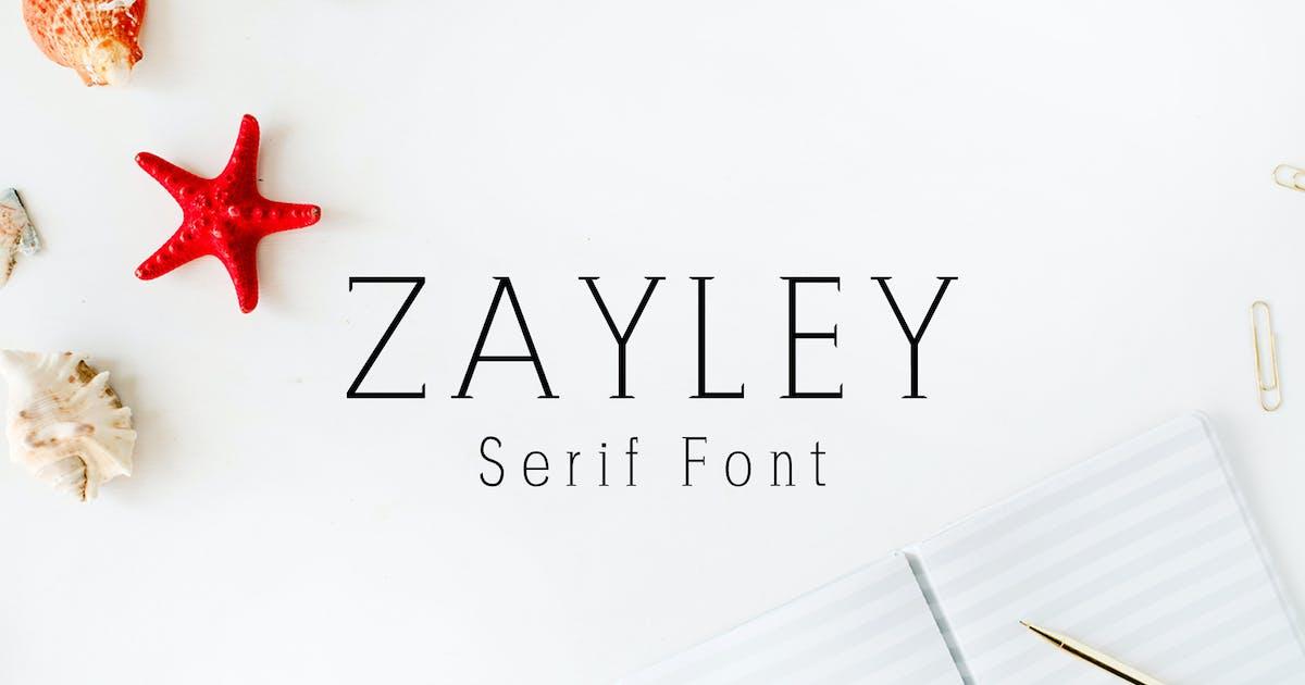 Download Zayley Serif Regular Font by creativetacos