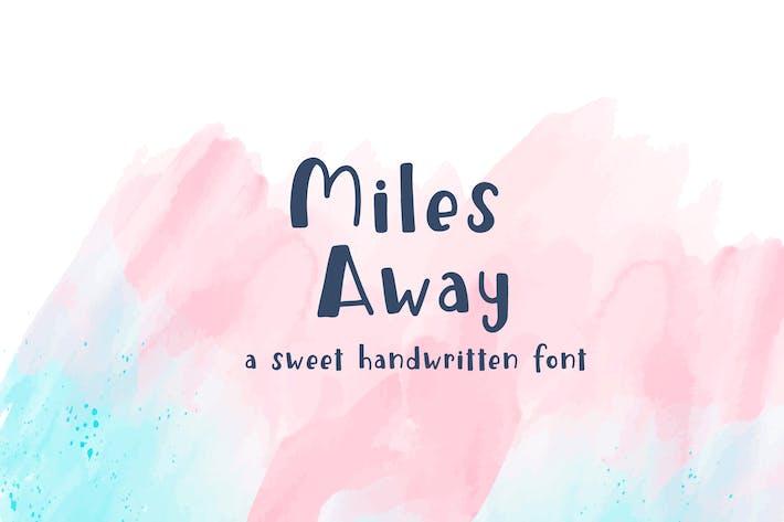 Thumbnail for Miles Away - Fuente de visualización manuscrita