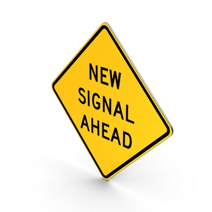 Straßenschild Neues Signal voraus