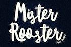 Mister Rooster font