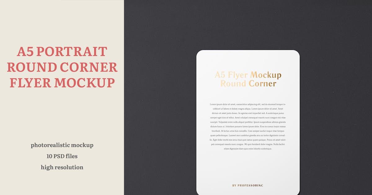 Download A5 Portrait Flyer Mockup — Round Corners by professorinc