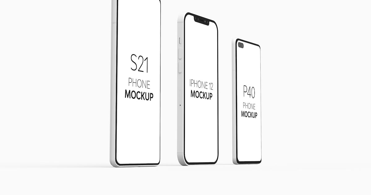 Download P40 Phone S21 Phone & iPhone 12 Mockup by UnicDesign