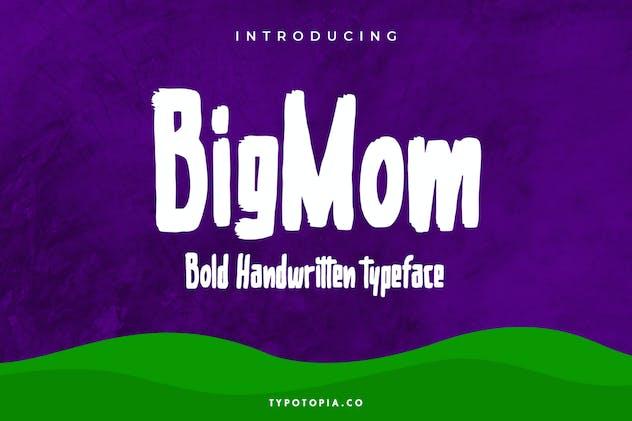 Bigmom Bold Handwritten Typeface