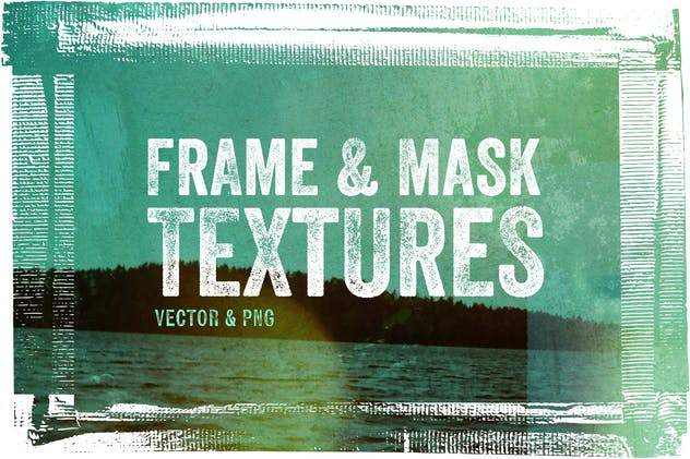 Frame & Mask Textures - Vector & PNG