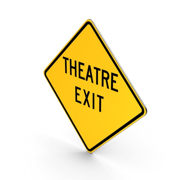 Theatre Exit Road Sign
