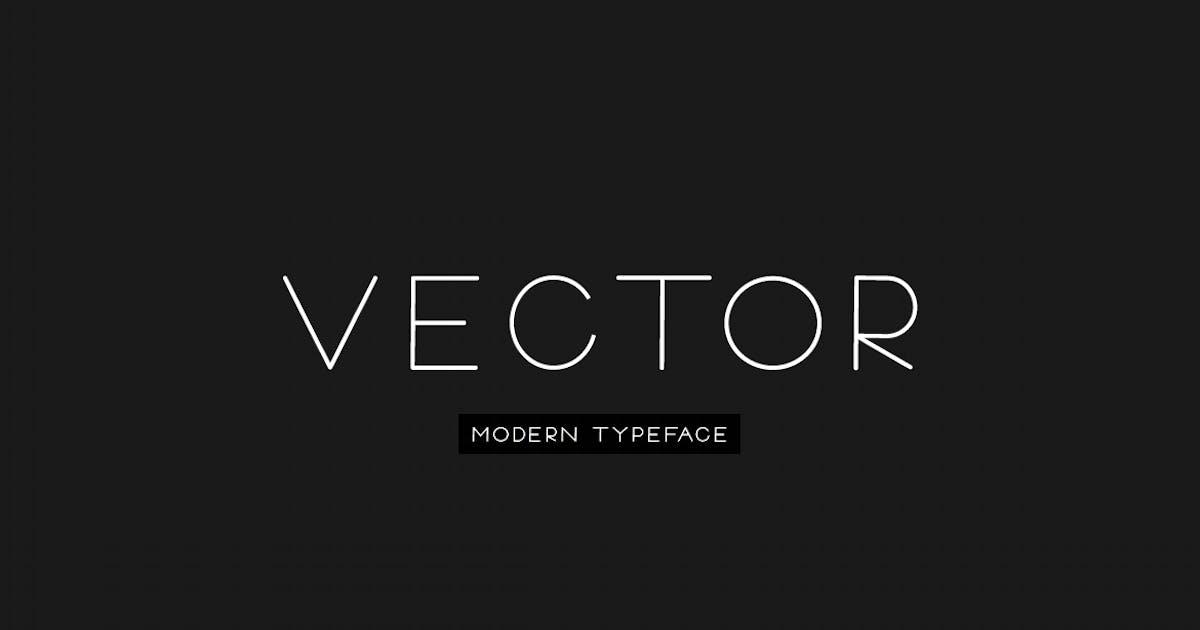 Download VECTOR - Minimal & Modern Typeface by designova