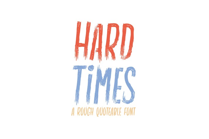 Thumbnail for Hard Times - Rough | Quotable | Display Font