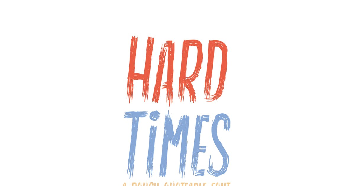 Download Hard Times - Rough | Quotable | Display Font by TanahAirStudio