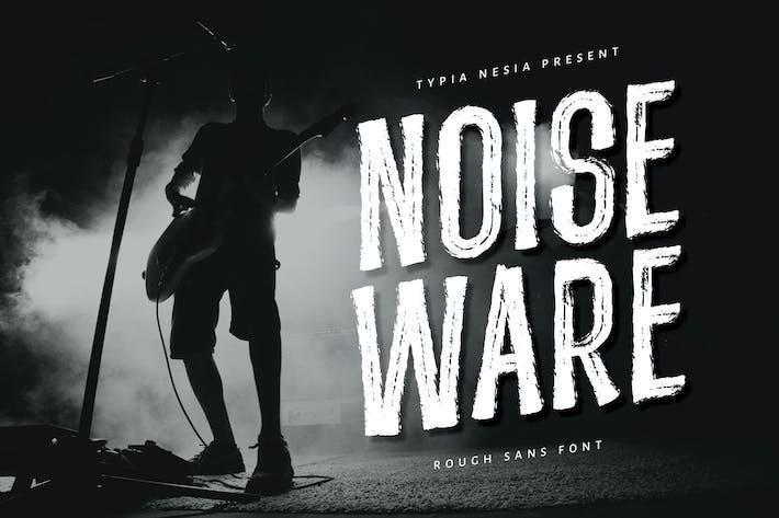 Noiseware - Fuente cepillada a mano