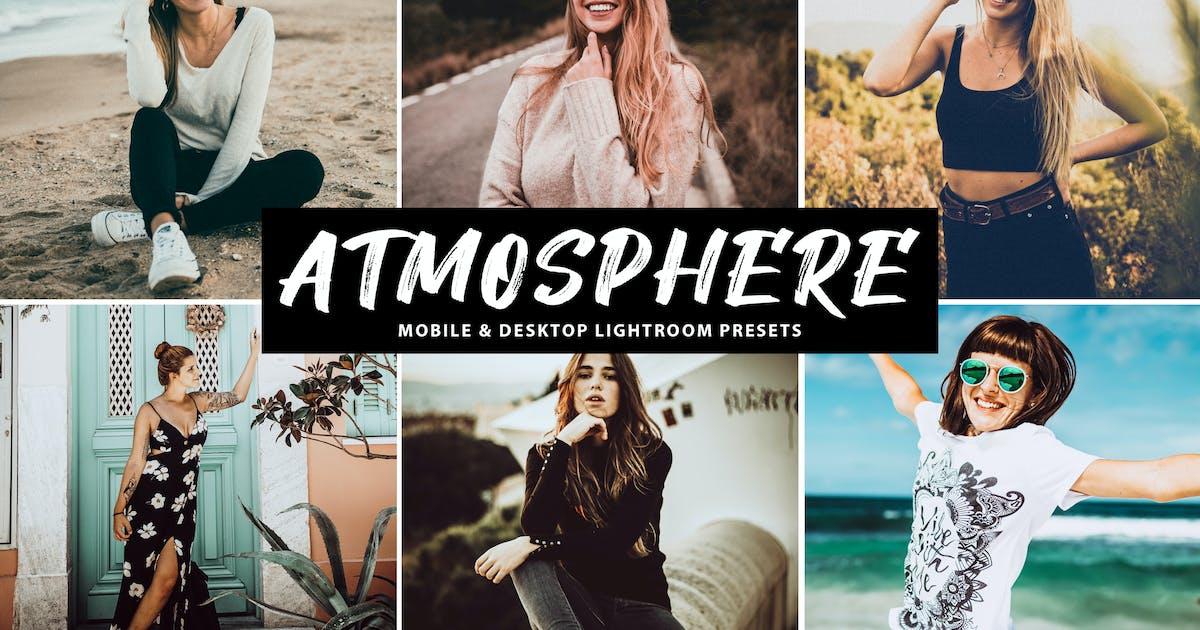 Download Atmosphere Mobile & Desktop Lightroom Presets by creativetacos