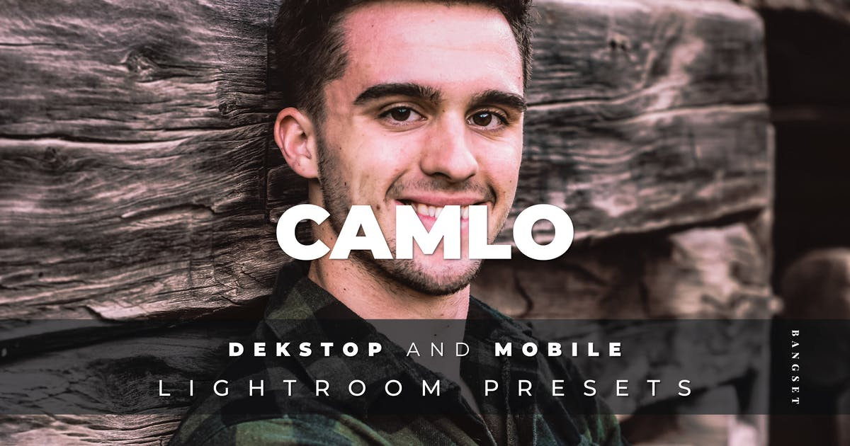 Download Camlo Desktop and Mobile Lightroom Preset by Bangset