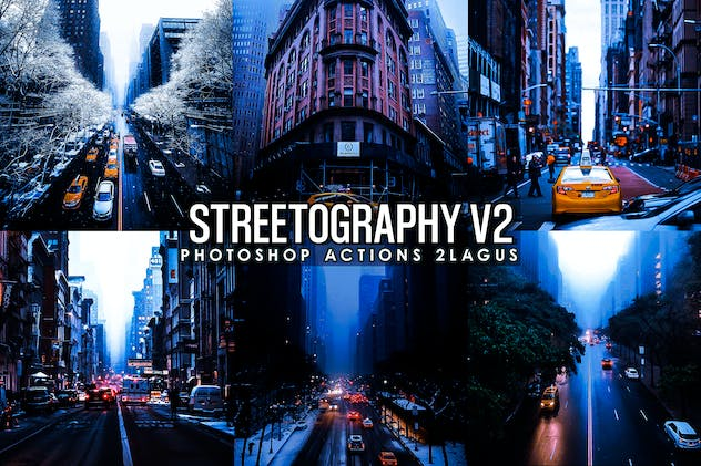 Streetographie - Cinematic v2 Photoshop Actions