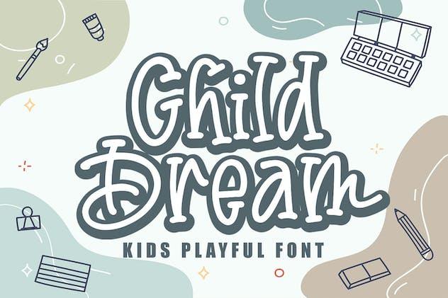 Child Dream - Cute and Friendly