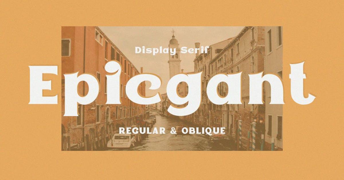 Download Epicgant - Elegant Font by ViactionType