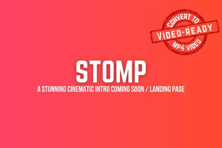 Stomp - Cinematic Intro + Coming Soon Template