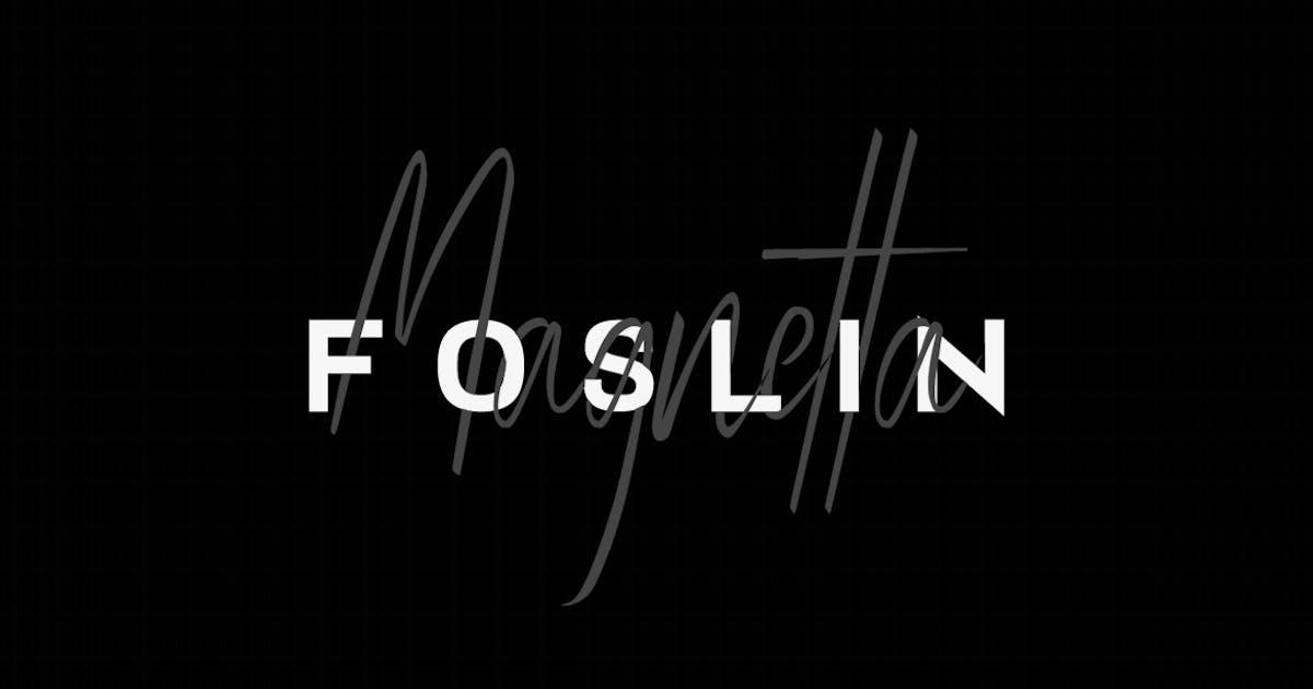 Download FOSLIN & MAGNETTA - Luxury / Signature Font Duo by designova