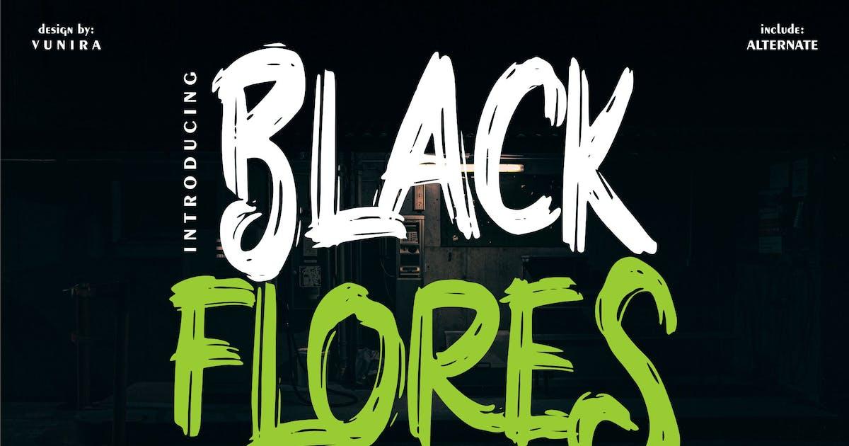 Download Black Flores | Brush Fontype by Vunira