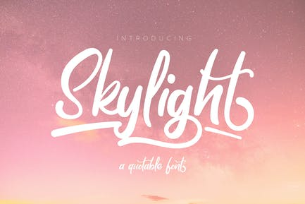 Skylight | A Quotable Font