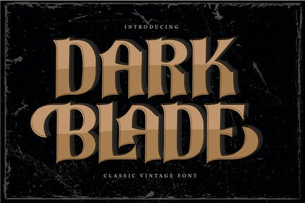 Dark Blade | Fuente clásica vintage