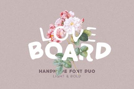 Love Board - Police faite à la main