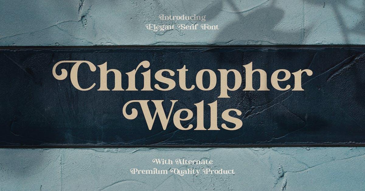 Download Christopher Wells - Elegant Serif Font by naulicrea