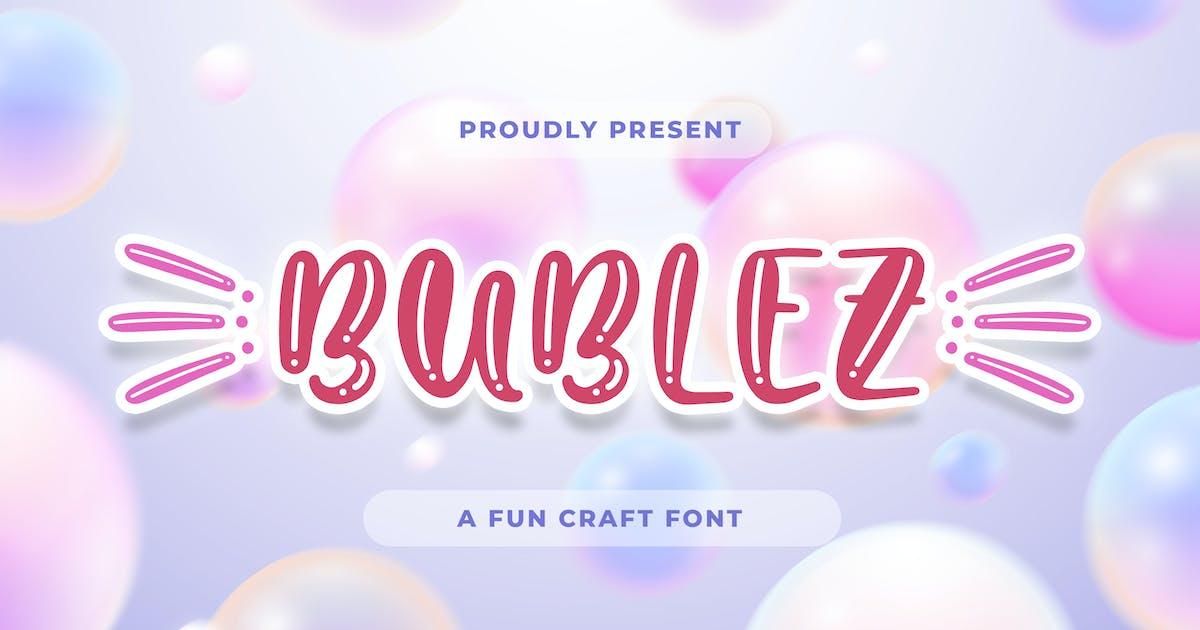 Download Bubblez - Fun Craft by Alterzone