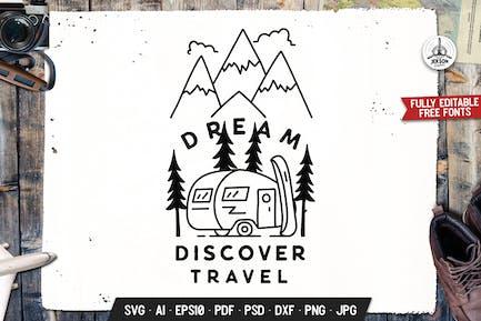 Dream Travel Badge. Adventure Vector Emblem Design