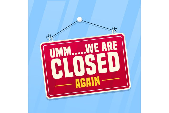 Thumbnail for We Are Closed Again Sign