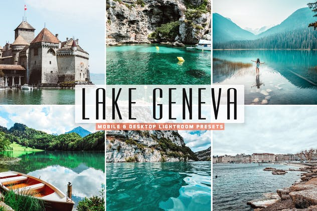 Lake Geneva Mobile & Desktop Lightroom Presets