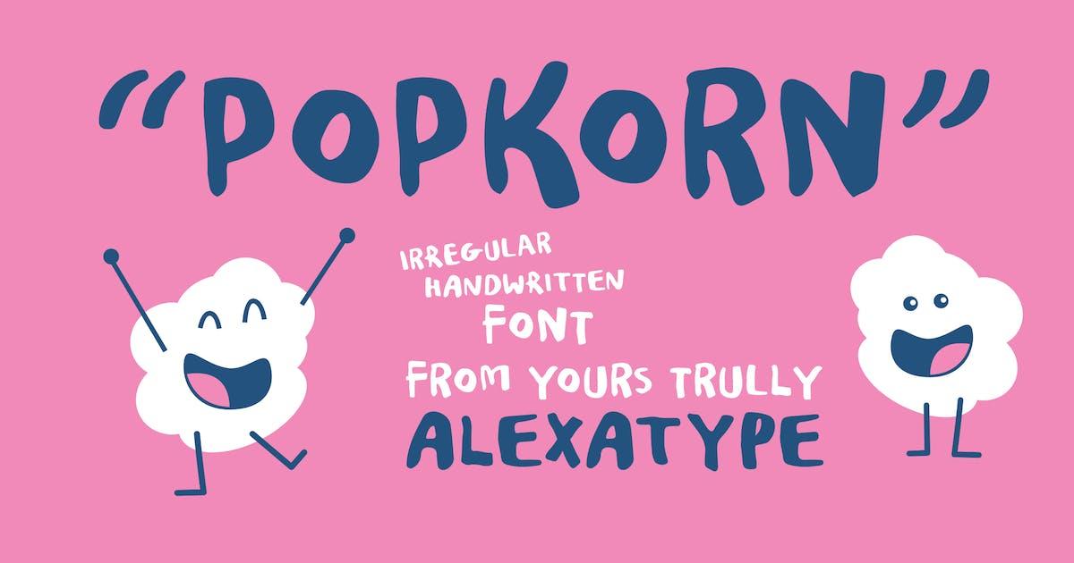 Download POPKORN- Funky Marker Font by alexacrib