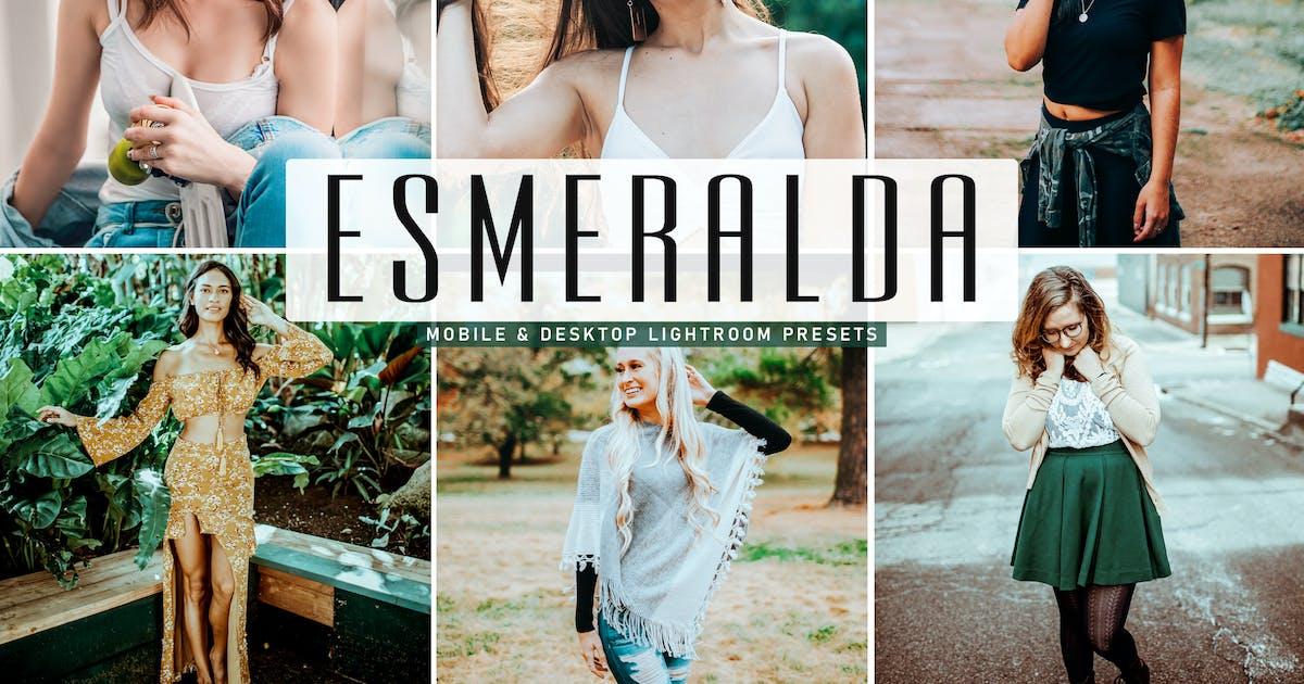 Download Esmeralda Mobile & Desktop Lightroom Presets by creativetacos