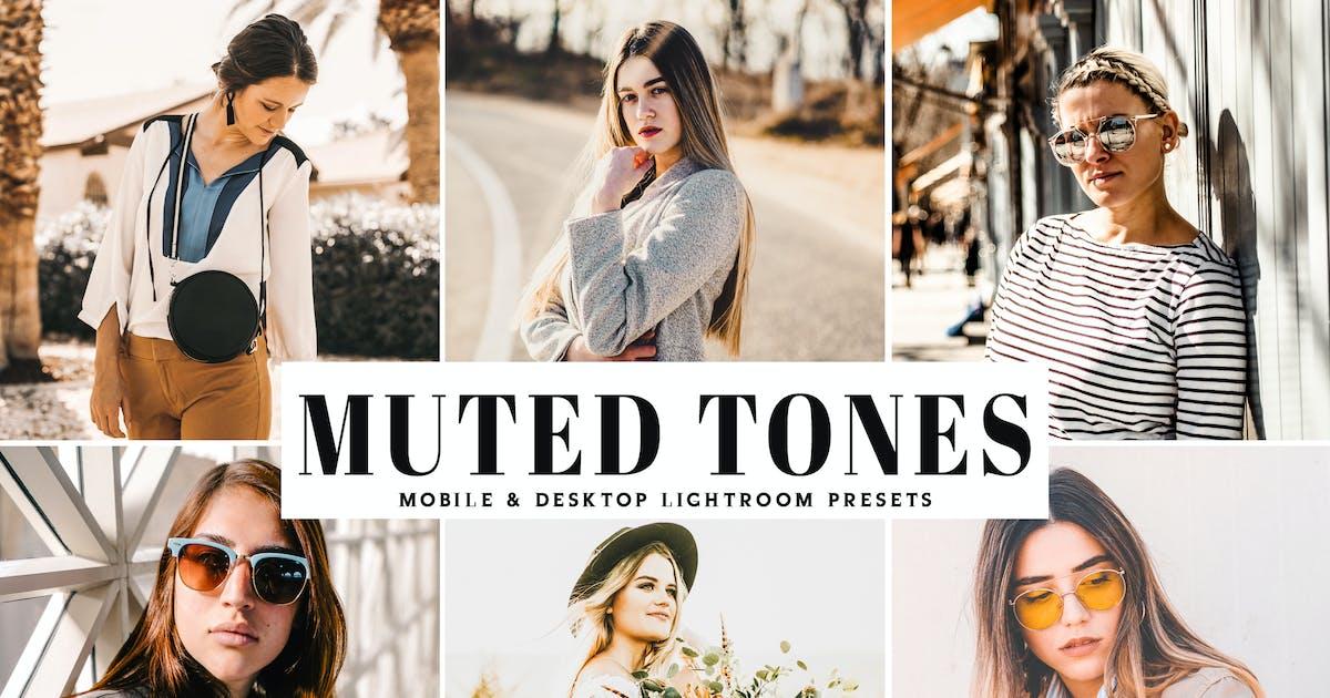 Download Muted Tones Mobile & Desktop Lightroom Presets by creativetacos