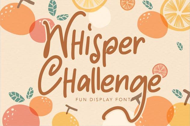 Whisper Challenge   Fun Display Font