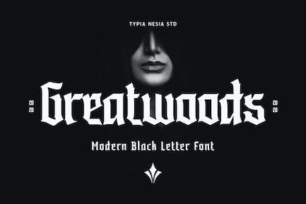 Greatwoods - Modern Blackletter