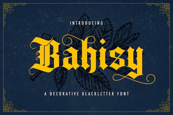 Bahisy - Police Blackletter