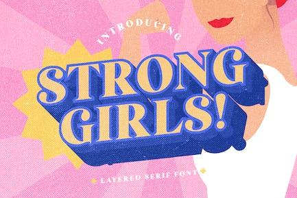 Strong Girls - Fonte de serif en couches