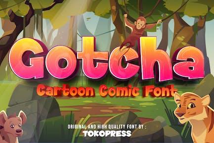 Gotcha - Comic Font