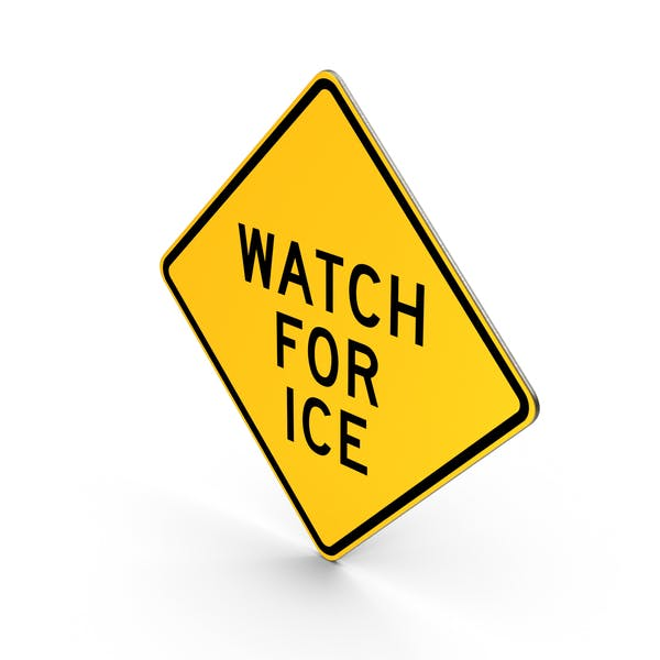 Watch For Ice Sign