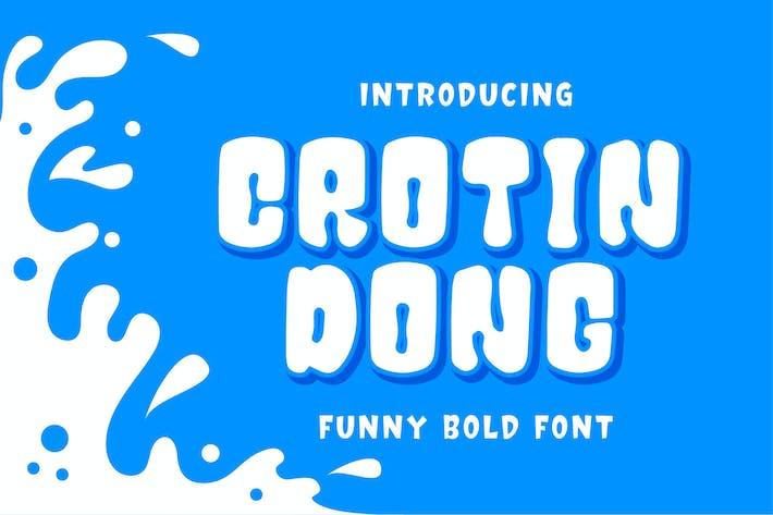 Thumbnail for Crotin Dong - Funny Bold Font