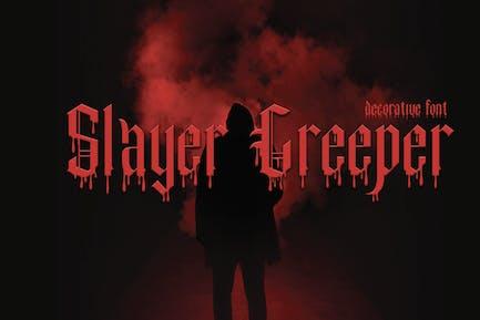 Slayer Creeper