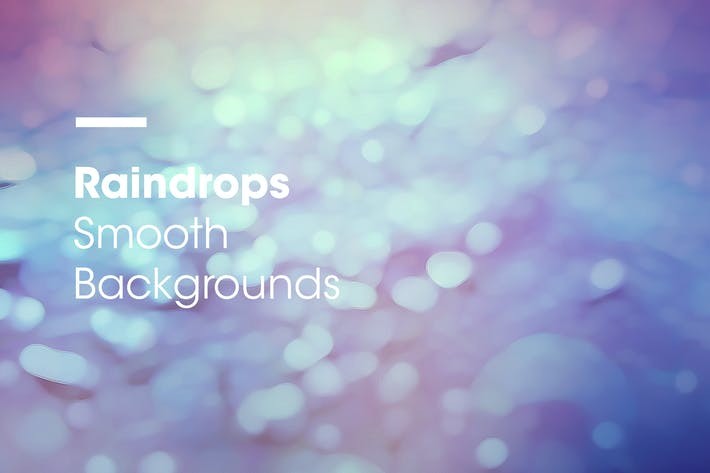 Thumbnail for Raindrops | Smooth Backgrounds