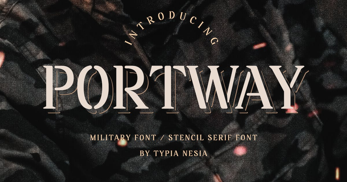 Download Portway - Military Font by yipianesia