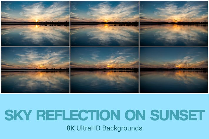 Thumbnail for 8K UltraHD Sky Reflections on Sunset Background