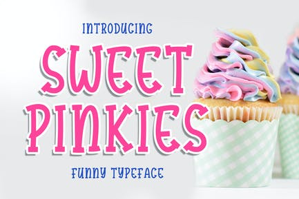 Sweet Pinkies - Funny Typeface